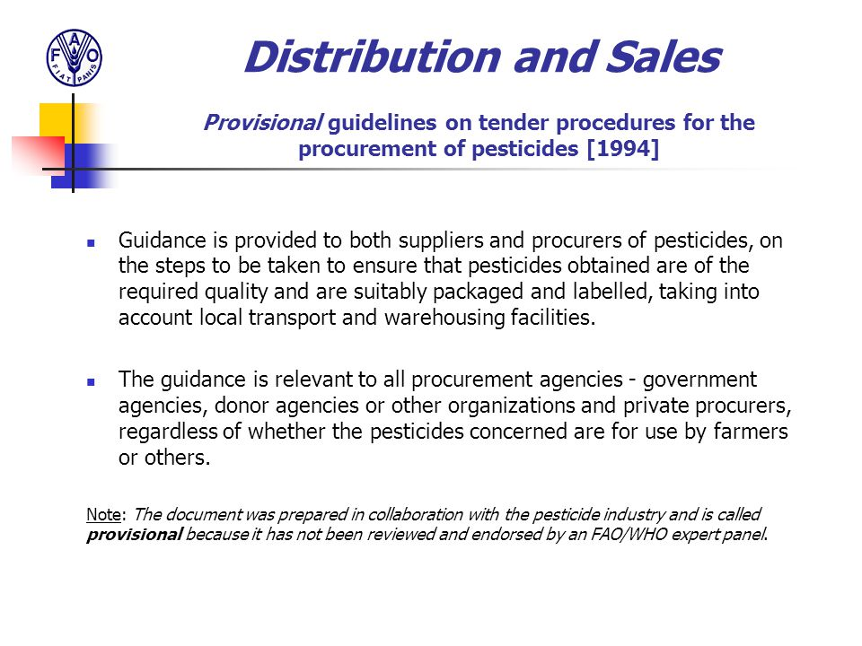 Distribution and Sales Provisional guidelines on tender procedures for the procurement of pesticides [1994]